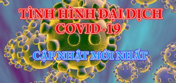 COVID-19 _ Cập nhật lúc 7h30 ngày 17/06/2021